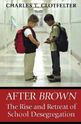 After Brown By Clotfelter, Charles T.